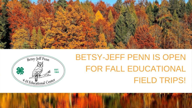 BJP is Open for Fall Field Trips!